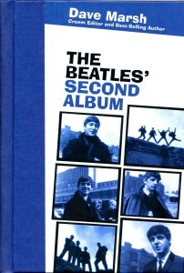 The Beatles Second Album by Dave Marsh