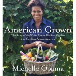 american grown: michelle obama's 1st book