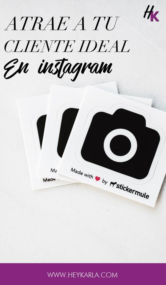 Como atraer a tu cliente ideal en instagram