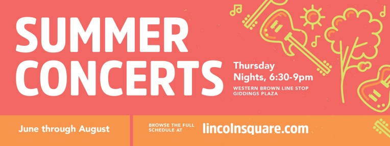 Lincoln Square Ranswood Chamber of Commerce • banner • Summer Concerts