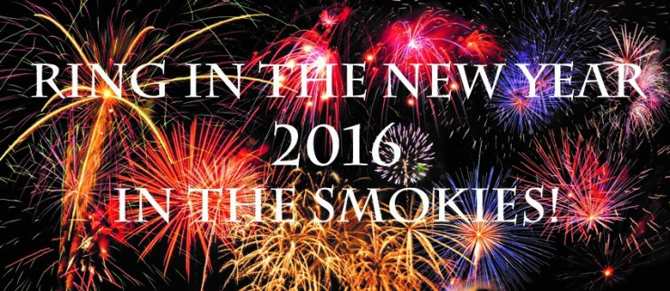 New Years Eve Celebrations in the Smokies December 31, 2015