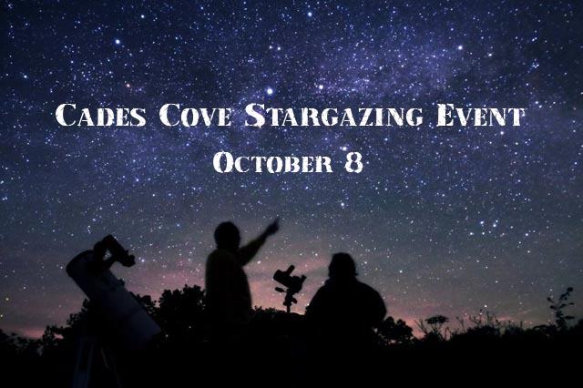 Cades Cove Stargazing Event October 8