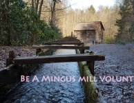 great smoky mountain mingus mill volunteers needed