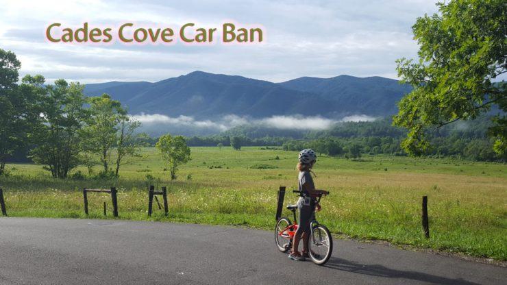 Cades Cove Car Ban - Heysmokies