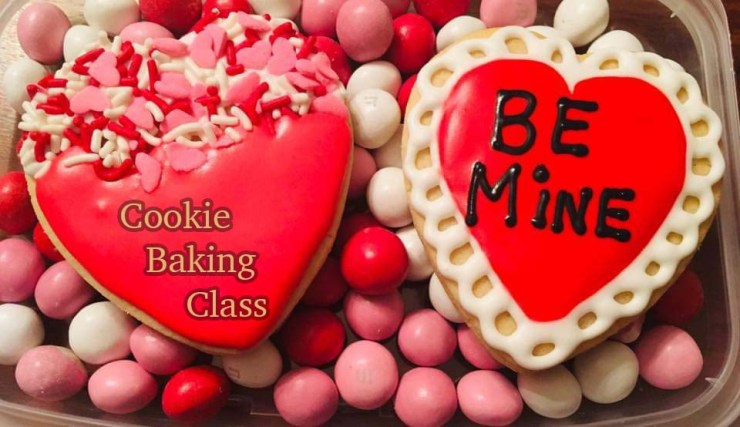 Valentine's Day Cookie baking class will be a delicious diversion.
