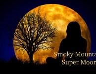 Smoky Mountain Super Moon!