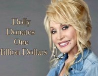 Dolly Parton donates one million dollars to battle Covid 19.