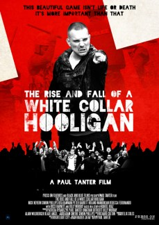 The Rise and Fall of A White Collar Hooligan UK One Sheet Poster