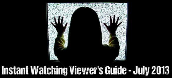 Instant-Watching-Viewer's-Guide-July