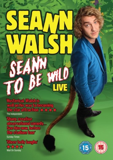 SEANNWALSH_SEANNTOBEWILD_UK_DVD_RETAIL_SLEEVE_8294939-11.qxd