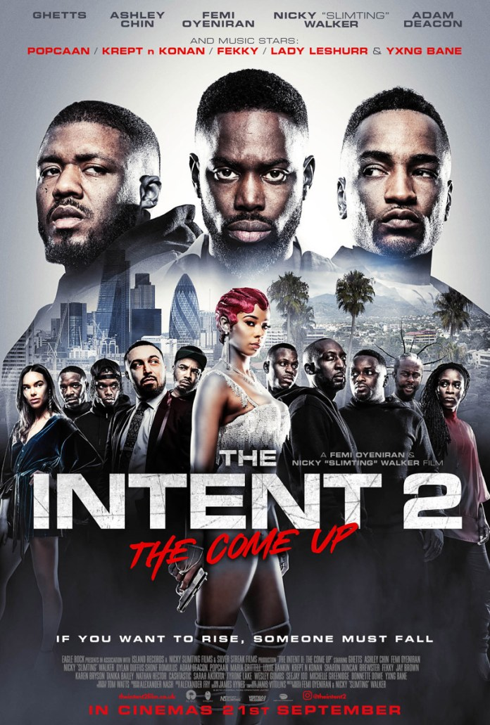 The Intent 2: The Come Up trailer