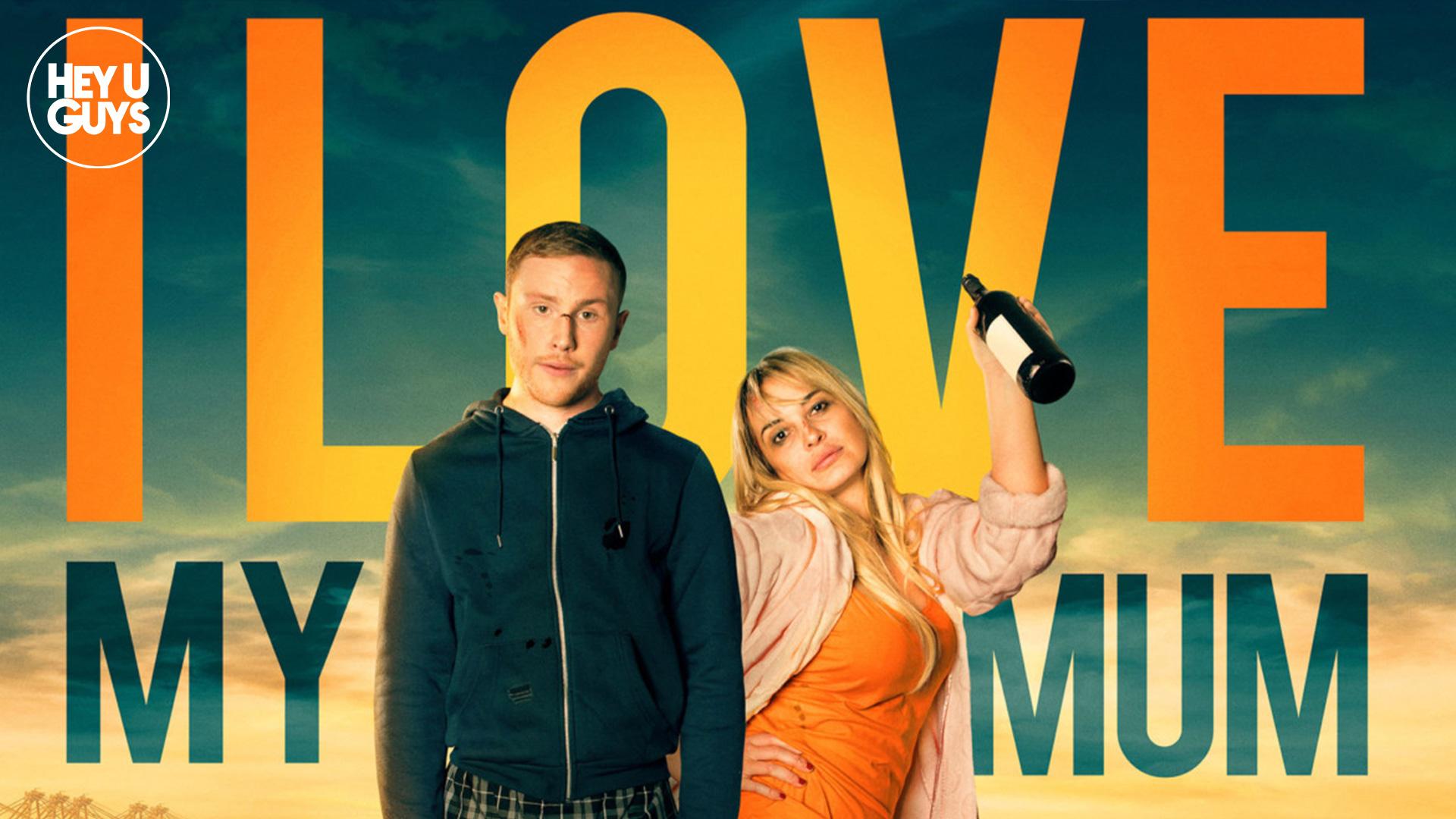 I Love My Mum Exclusive Movie Clip