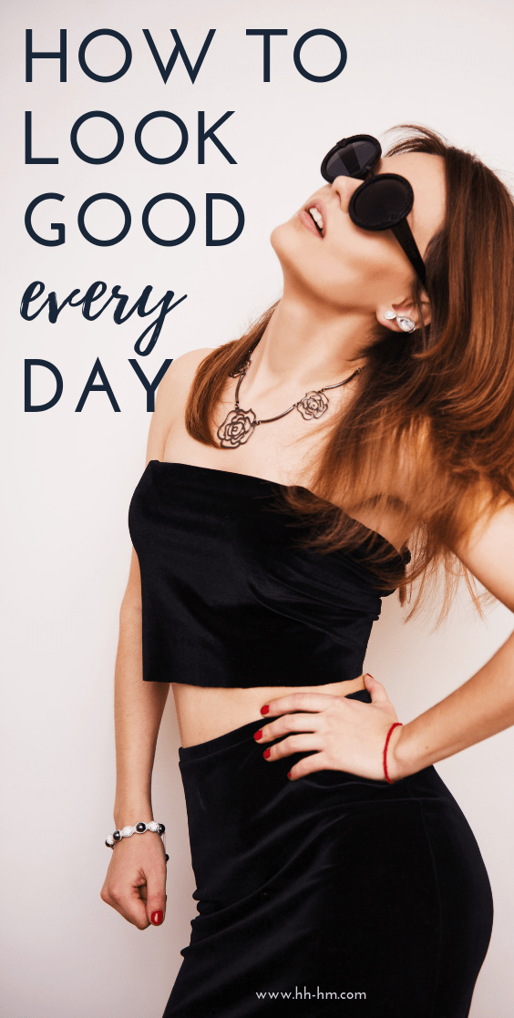 How to look good every day, even if you don't leave the house! Some self-care ideas and beauty routines that didn't hurt anyone!