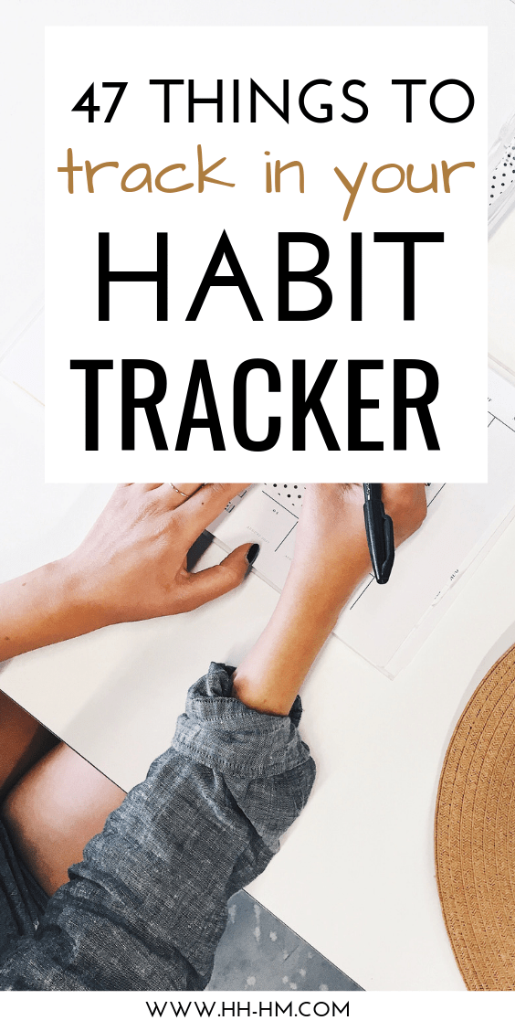 47 habit tracker ideas to get your life together! Use your bullet journal, a printable or an app to track the healthy habits you want to develop or the bad habits you want to quit! Habit tracking can help you see progress and motivate you to keep going!