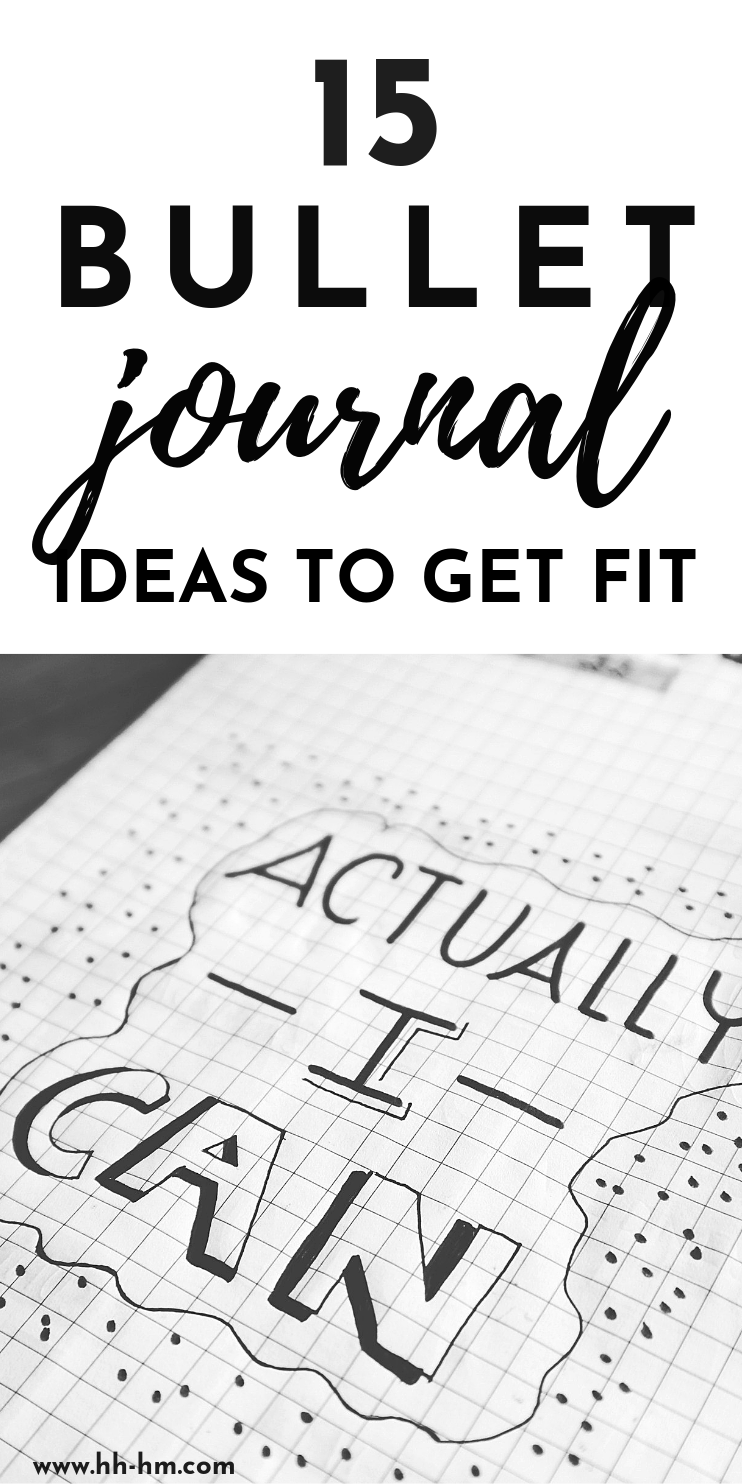 15 bullet journal ideas that will help you get fit and lose weight! Track your weight, develop healthy habits and start a healthy morning routine by getting more organized! Keeping a bullet journal can help you stay consistent with your workout plan and with eating healthy meals!
