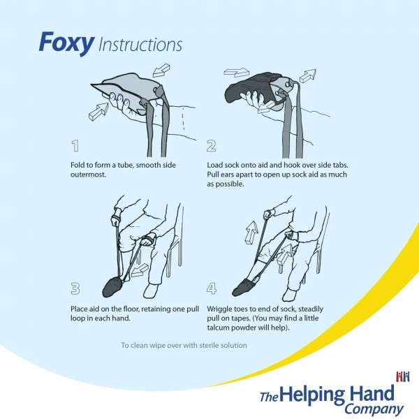 Simple Foxy Sock Aid Instructions. Can be used with both hands or one for independent dressing. Use with everyday socks or pop sock stockings