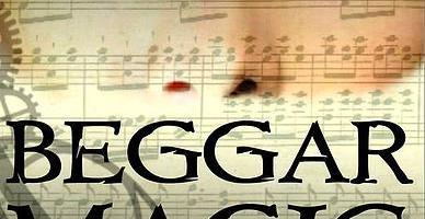 Magic Monday: Beggar Magic by HL Burke