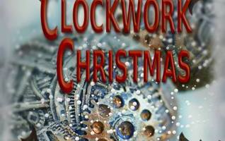 Novella Spotlight: Nyssa Glass's Clockwork Christmas by HL Burke