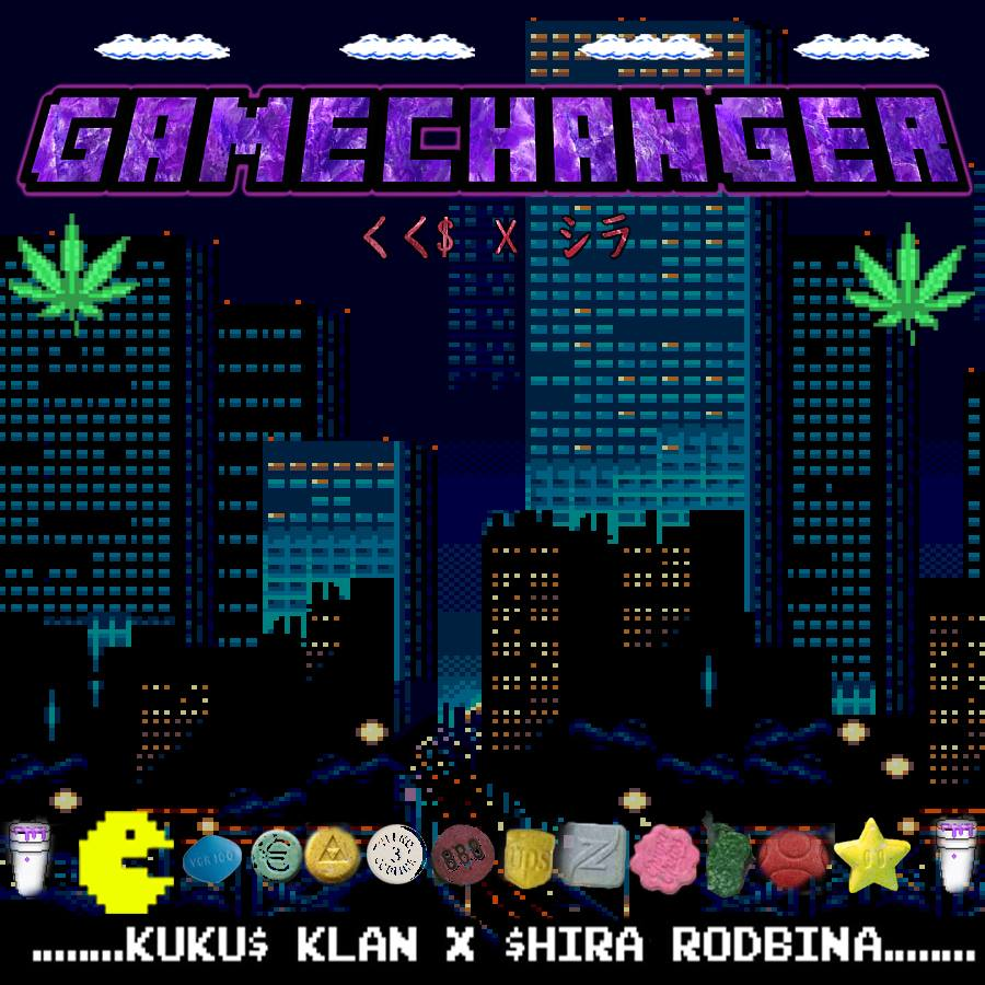 Shira Rodbina x KUKU$ - GAMECHANGER [Album]