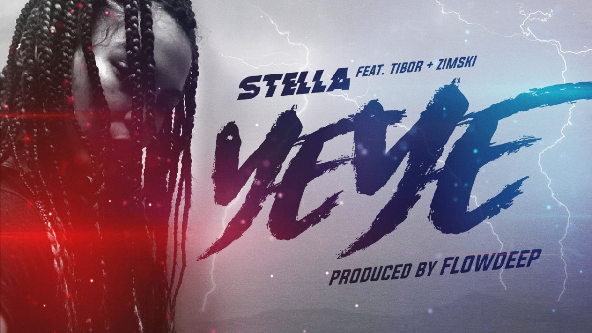 Stella Ft. Tibor & Zimski - YEYE (Audio)