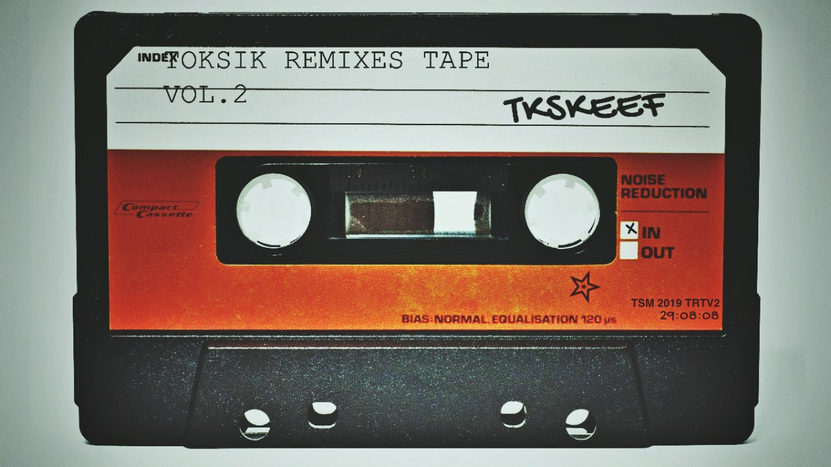 Toksik - Remix Tape Vol. 2