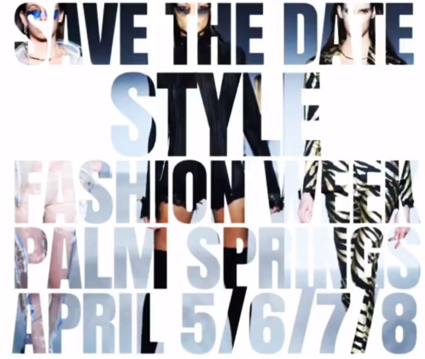 Style Fashion Week 2018 Events In Palm Springs And At Coachella Hi Tech Chic