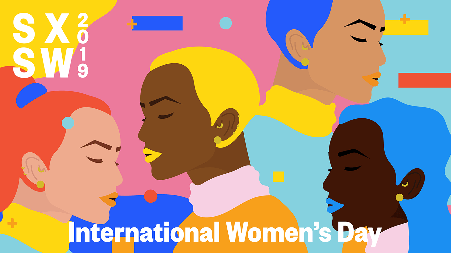 0fd0456fa48 SXSW 2019 International Women's Day Celebration