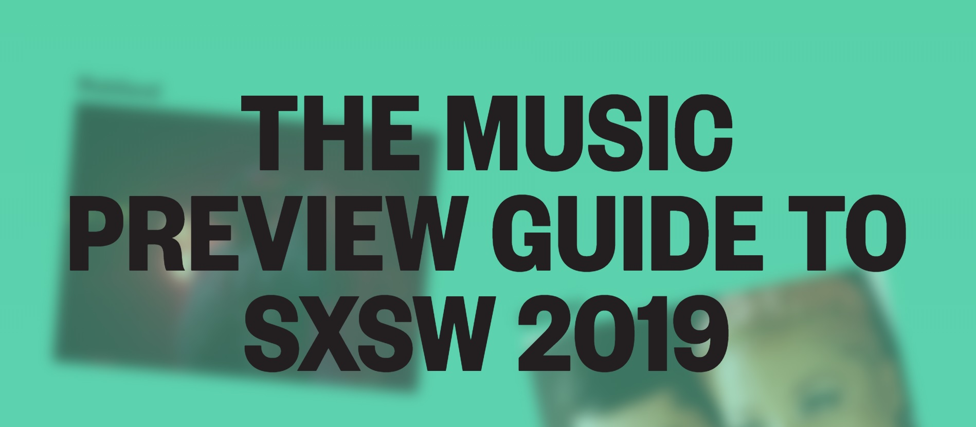 SXSW 2019 Music March Update
