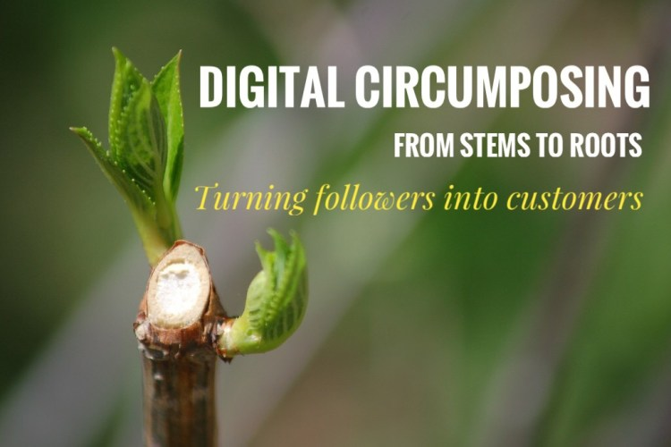 Digital Circumposing – The Art of turning Followers into Customers