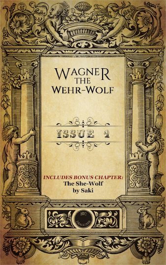 Wagner the Wehr-Wolf issue 1