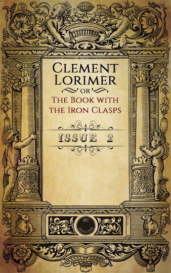 Clement Lorimer - issue 2