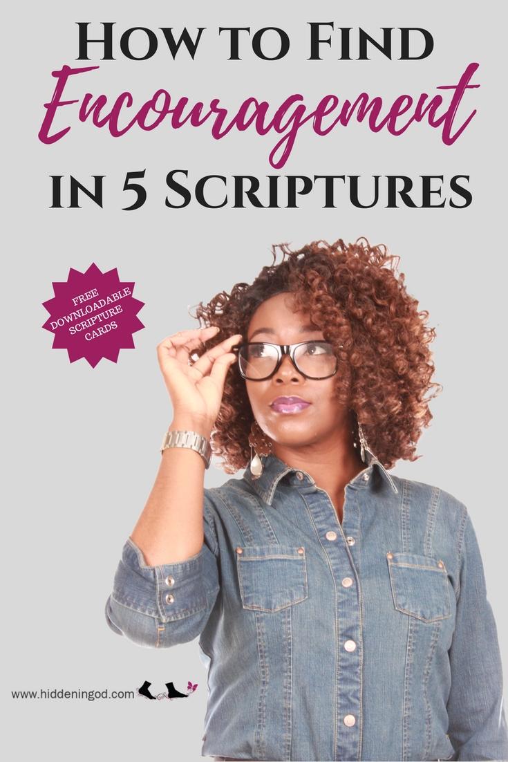 Encouragement in 5 Scriptures