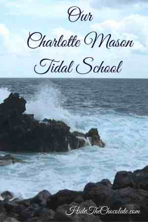 Our Charlotte Mason Tidal School