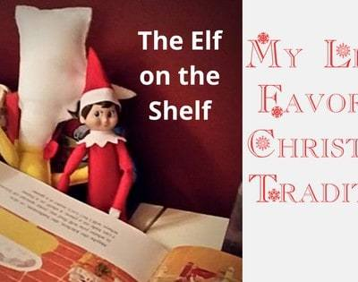 My Least Favorite Christmas Tradition ~ The Elf on the Shelf