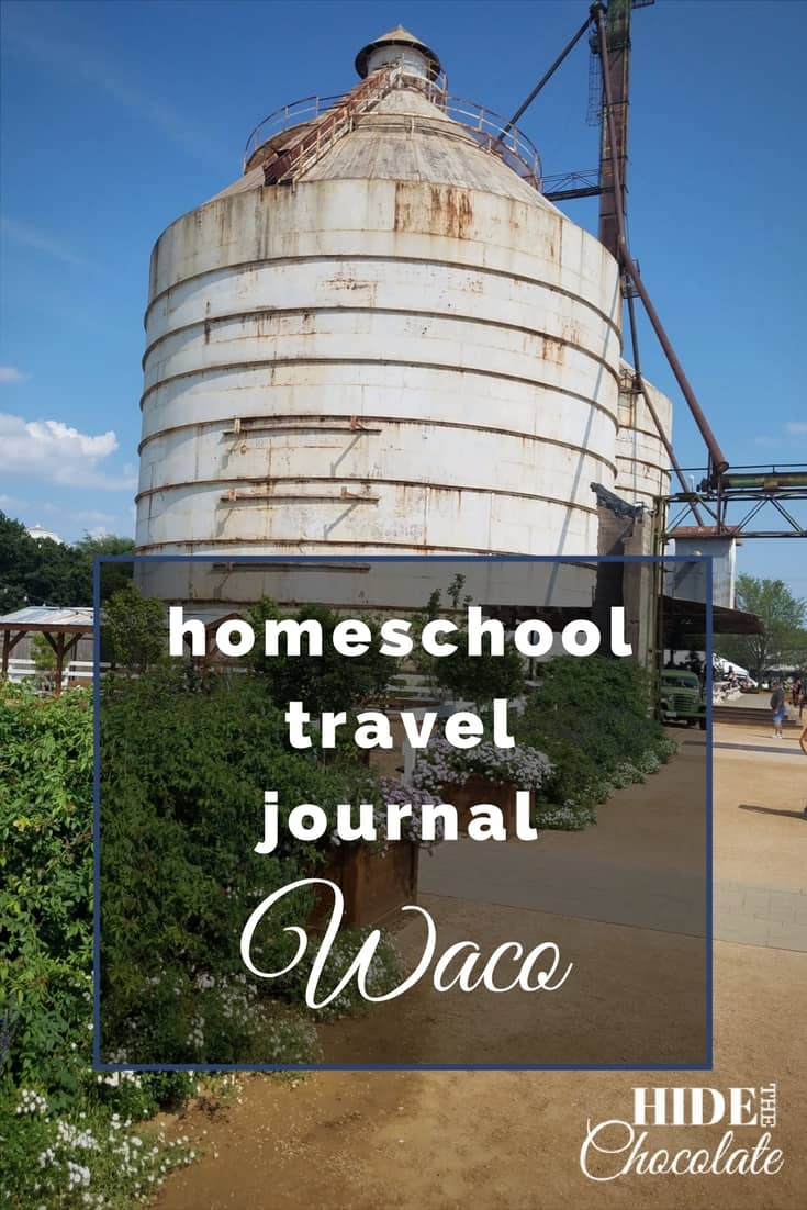 Homeschool Travel Journal: Waco ~ Dr. Pepper Museum and Magnolia Market