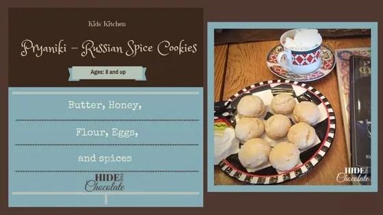 Kids Kitchen- Pryaniki Russian Spice Cookies