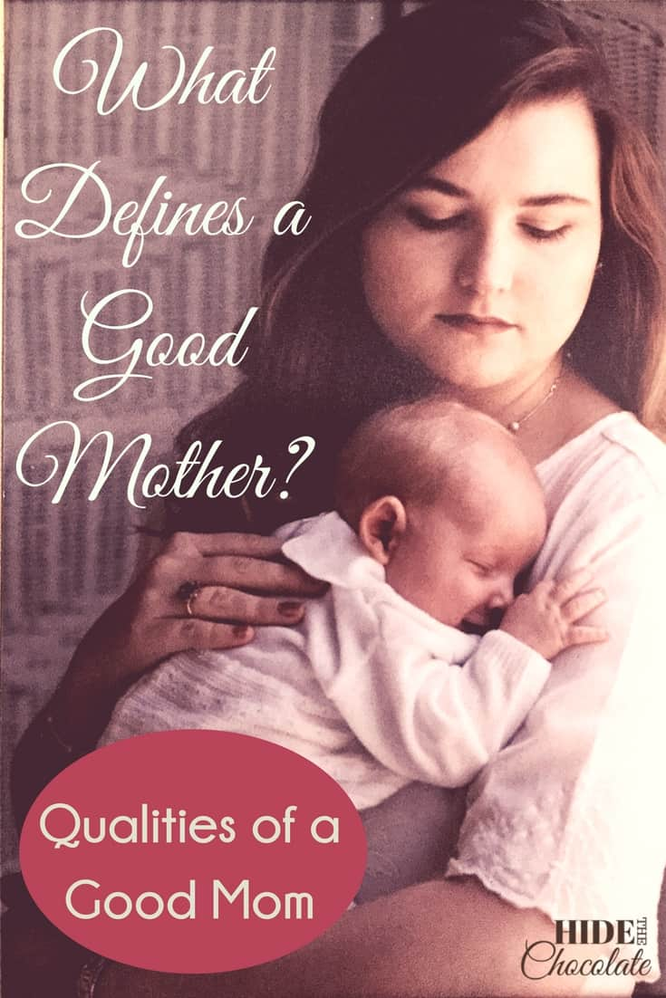 What Defines a Good Mother? Qualities of a Good Mom