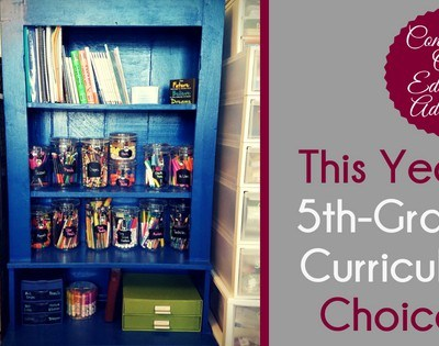 Continuing Our Education Adventure: This Year's 5th-Grade Curriculum Choices