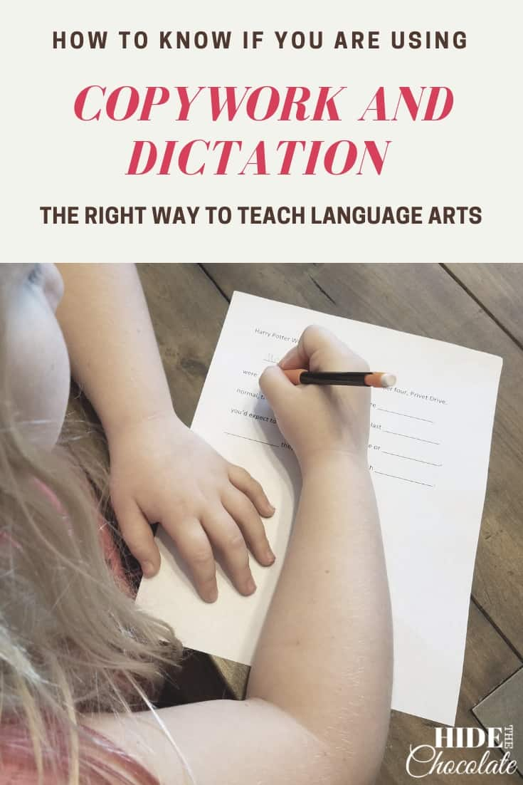 How To Know If You Are Using Copywork And Dictation The Right Way To Teach Language Arts