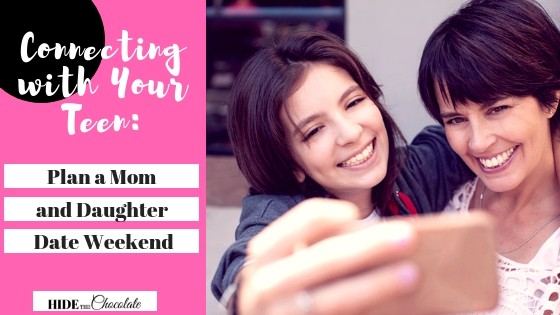 Connecting with Your Teen_ Plan a Mom and Daughter Date Weekend Featured