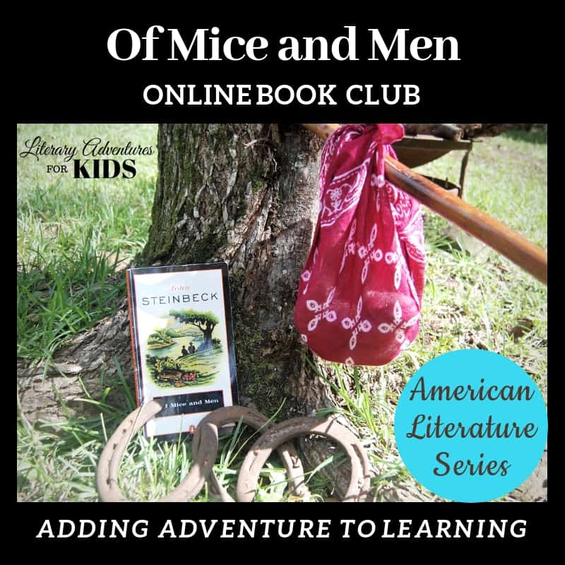 Of Mice and Men Online Book Club American Classic Literature Series