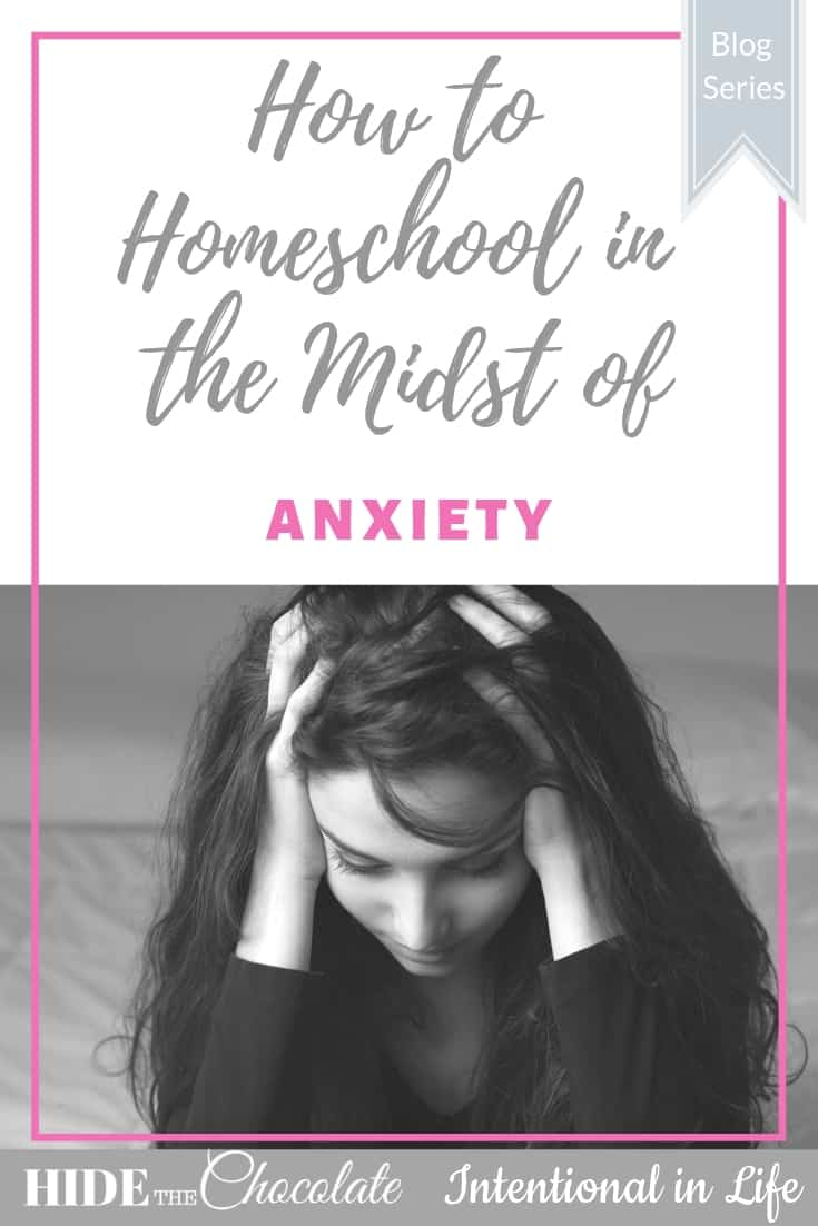 How to Homeschool in the Midst of Anxiety PIN