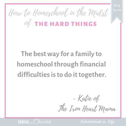 How to Homeschool in the Midst of Financial Difficulties Quote