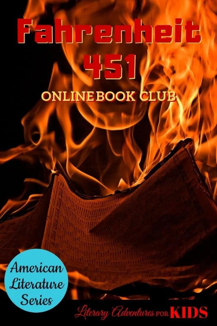 Fahrenheit 451 Online Book Club for Teens ~ American Classic Literature Series