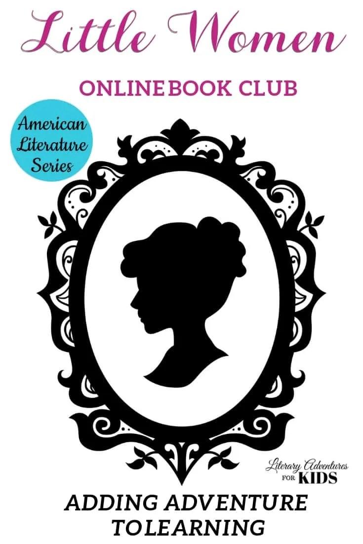 Little Women Online Book Club for Teens ~ American Classic Literature Series