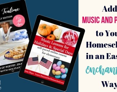 Add Music and Poetry To Your Homeschool
