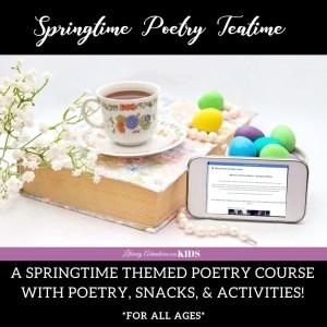 Poetry Teatime- Springtime Edition