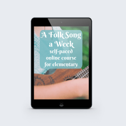 A Folk Song a Week Curriculum