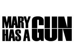 Mary As A Gun