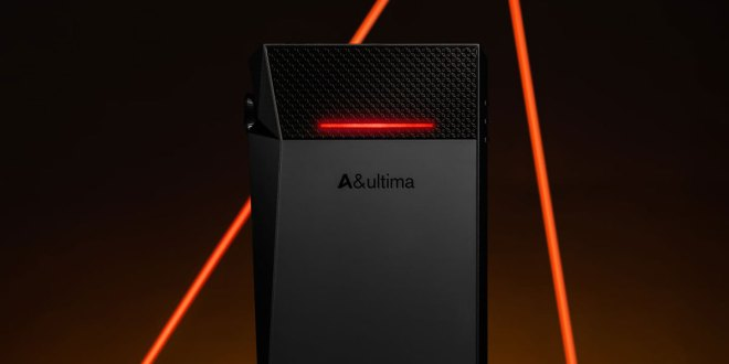 Astell & Kern A&ultima SP2000T – DAP with outstanding Triple AMP System
